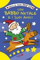 Crea il tuo pop up con Babbo Natale e i suoi amici - Irene Mazza