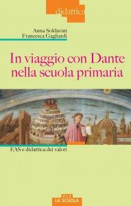 Copertina di 'In viaggio con Dante nella scuola primaria'