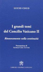 Copertina di 'I grandi temi del Concilio Vaticano II'