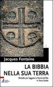 Copertina di 'La bibbia nella sua terra'