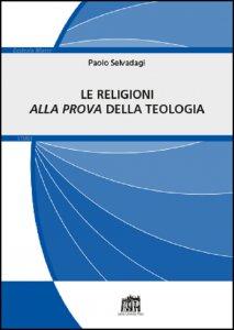 Copertina di 'Le religioni alla prova della teologia'