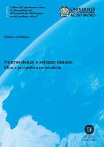 Copertina di 'Neuroscienze e scienze umane. Etica e prospettiva personalista'