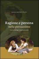 Ragione e persona nella persuasione - Rafael Jiménez Catano