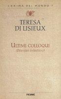 Ultimi colloqui - Teresa di Lisieux