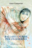 Ballate e poesie per un sorriso - Zamperini Anna