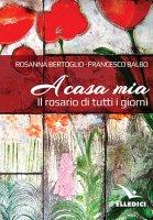 A casa mia - Francesco Balbo, Rosanna Bertoglio