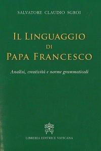 Copertina di 'Il linguaggio di Papa Francesco'