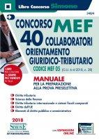 Concorso MEF - 40 Collaboratori Orientamento Giuridico Tributario - Manuale - Redazioni Edizioni Simone