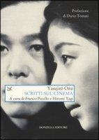 Scritti sul cinema - Ozu Yasujiro