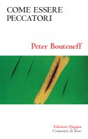 Come essere peccatori - Peter Bouteneff