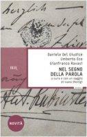 Nel segno della parola - Del Giudice Daniele, Eco Umberto, Ravasi Gianfranco