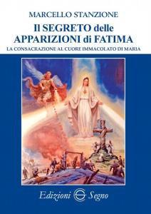 Copertina di 'Il segreto delle apparizioni di Fatima'
