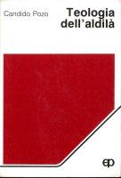 Teologia dell'aldilà - Pozo Candido