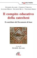 Il compito educativo della catechesi - Alcamo Giuseppe