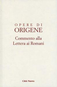 Copertina di 'Commento alla Lettera ai romani'