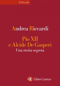 Copertina di 'Pio XII e Alcide De Gasperi'