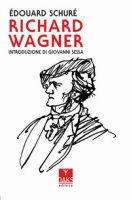 Richard Wagner - Shuré Edouard