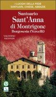 Santuario di Sant'Anna di Montrigone. Borgosesia (Vercelli) - Salvoldi Valentino
