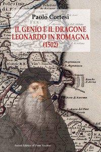 Copertina di 'Il genio e il dragone. Leonardo in Romagna (1502)'