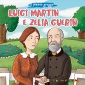 Luigi Martin e Zelia Guerin - Elena Pascoletti, Sara Benecino