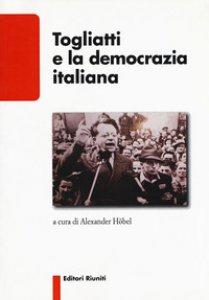 Copertina di 'Togliatti e la democrazia italiana'