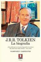 J.R.R. Tolkien. La biografia - Humphrey Carpenter