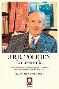 Copertina di 'J.R.R. Tolkien. La biografia'