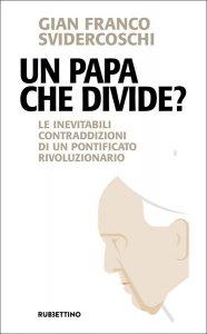 Copertina di 'Un Papa che divide?'