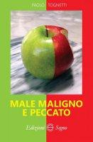 Male maligno e peccato - Paolo Tognetti