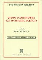 Quando e come ricorrere alla Penitenzieria Apostolica - Carlos Encina Commentz