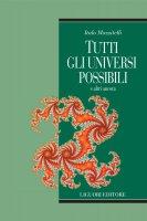 Tutti gli universi possibili - Italo Mazzitelli