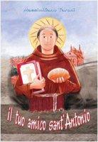 Il tuo amico sant'Antonio - Taroni Massimiliano