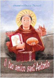Copertina di 'Il tuo amico sant'Antonio'