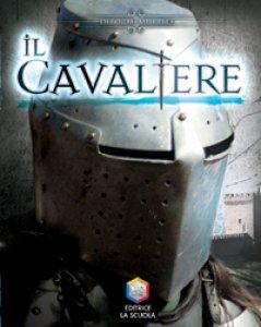 Copertina di 'Il cavaliere. Guerrieri'