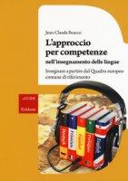 L' approccio per competenze nell'insegnamento delle lingue. Insegnare a partire dal Quadro europeo comune di riferimento - Beacco Jean-Claude