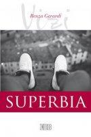 Superbia - Renzo Gerardi