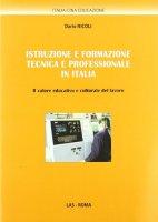 Istruzione e formazione tecnica e professionale in Italia - Nicoli Dario