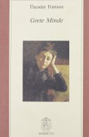 Grete Minde - Fontane Theodor