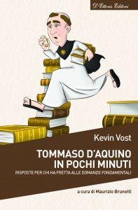 Copertina di 'San Tommaso d'Aquino in pochi minuti. Risposte per chi ha fretta alle domande fondamentali.'