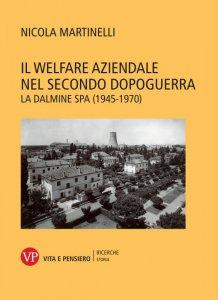 Copertina di 'Il Welfare aziendale nel secondo dopoguerra'