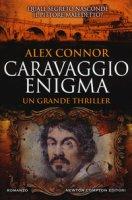 Caravaggio enigma - Connor Alex