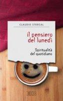 Il pensiero del lunedì - Claudio Stercal