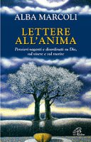 Lettere all'anima - Alba Marcoli