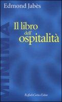 Il libro dell'ospitalità - Jabès Edmond