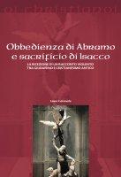 Obbedienza di Abramo e sacrificio di Isacco - Laura Carnevale