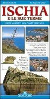 Ischia e le sue terme - Fabbri Patrizia,  Bianucci Rita,  Piazzesi Paolo