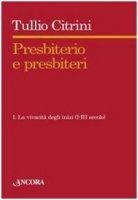 Presbiterio e presbìteri - Tullio Citrini