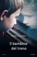 Il bambino del treno - Casadio Paolo
