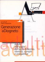 Generazione a Diogneto. Adulti alle soglie del terzo millennio. Identità, compiti e prospettive