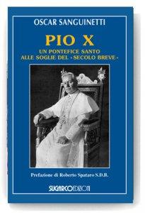 Copertina di 'Pio X. Un pontefice santo alle soglie del «secolo breve»'